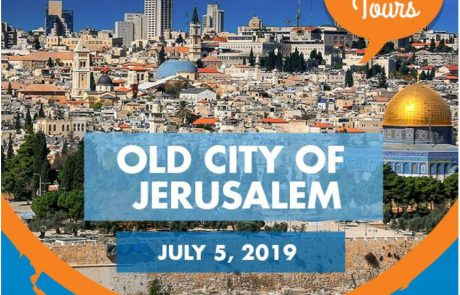 The Old City of Jerusalem – July 5, 2019